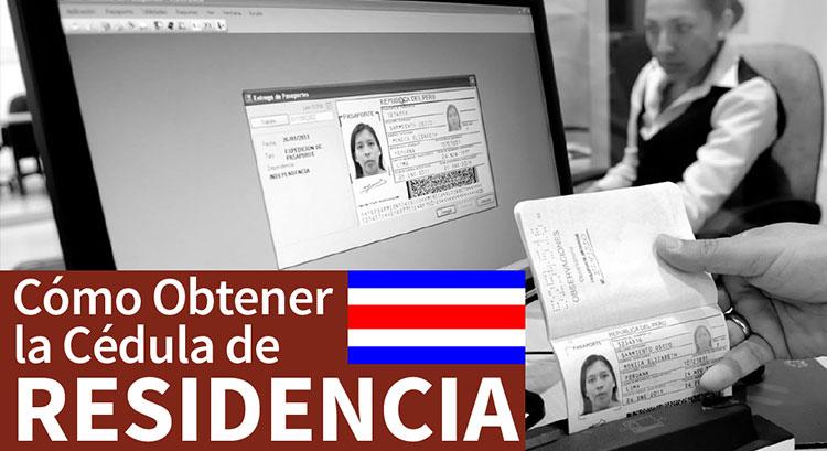 Cómo Obtener la Cédula de Residencia en Costa Rica