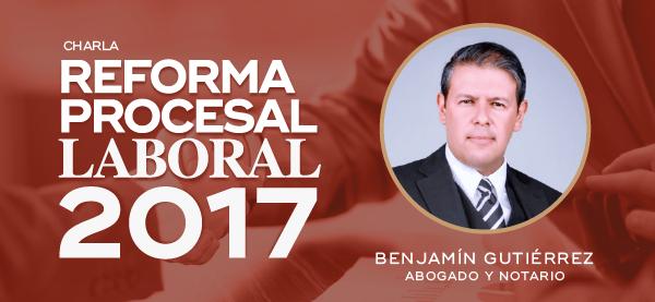 Charla sobre la Reforma Procesal Laboral 2017 en Costa Rica