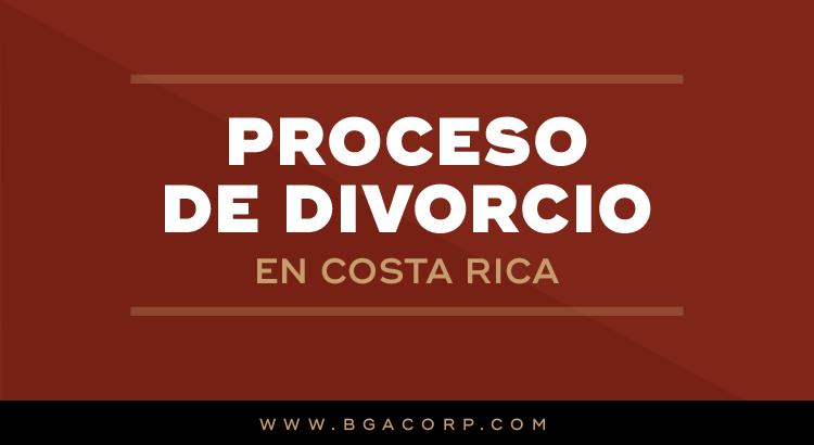 El Proceso de Divorcio en Costa Rica