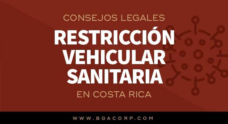 Consejos Legales durante Restricción Vehicular por COVID-19