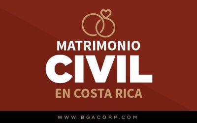 Matrimonio Civil en Costa Rica: Requisitos, Prohibiciones, Preguntas y Respuestas